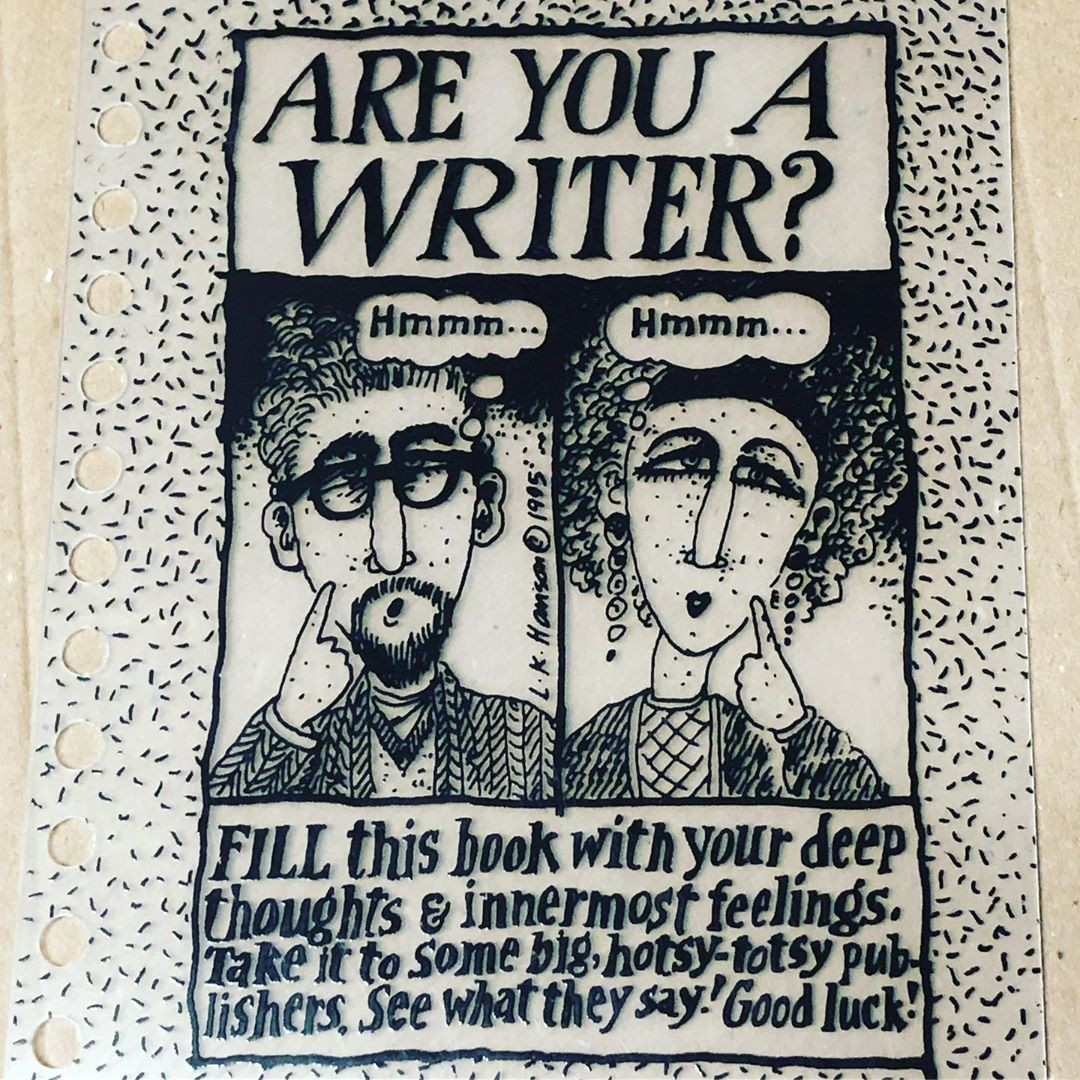 EVERYBODY'S A WRITER. …